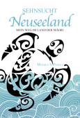 Sehnsucht Neuseeland