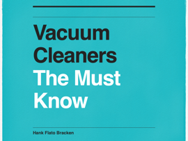 Vacuum Cleaners The Must Know
