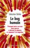 Le Bug humain - Sébastien Bohler