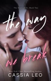 The Way We Break