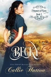 Prisoners of Love: Becky