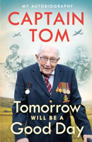 Captain Tom Moore - Tomorrow Will Be A Good Day artwork