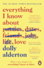 Dolly Alderton - Everything I Know About Love artwork