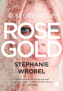 O segredo de Rose Gold Book Cover