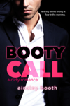 Booty Call (A Forbidden Bodyguard Romance)