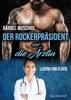 Der Rockerpräsident und die Ärztin. Rockerroman