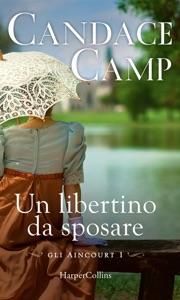 Un libertino da sposare di Candace Camp Copertina del libro