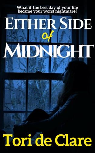 Either Side of Midnight - Tori de Clare - Tori de Clare