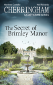 Cherringham - The Secret of Brimley Manor