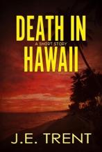 Death In Hawaii