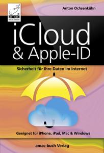 iCloud und Apple-ID - Sicherheit für Ihre Daten im Internet Buch-Cover
