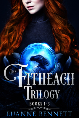 Luanne Bennett - The Fitheach Trilogy Boxed Set book