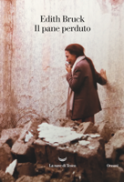 Download and Read Online Il pane perduto