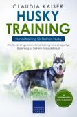 Husky Training – Hundetraining für Deinen Husky
