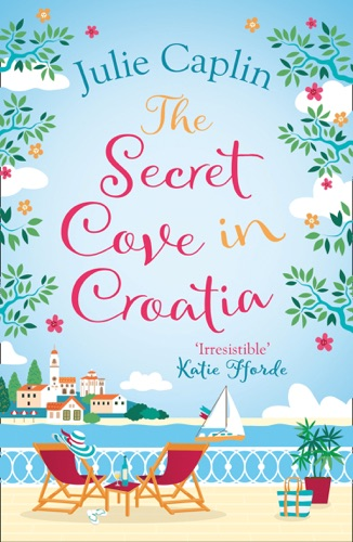 Julie Caplin - The Secret Cove in Croatia