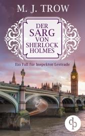 Der Sarg von Sherlock Holmes (Cosy Crime, viktorianischer Krimi)