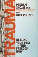 Nick Polizzi & Pedram Shojai - Trauma artwork