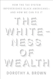 The Whiteness of Wealth