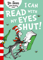 Dr. Seuss - I Can Read With My Eyes Shut artwork