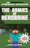 The Armies of Herobrine
