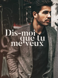 Dis-moi que tu me veux PDF Download
