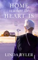 Linda Byler - Home Is Where the Heart Is artwork