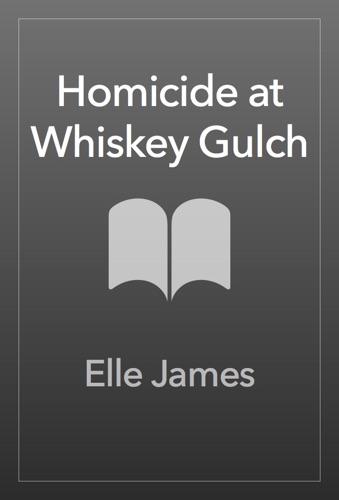 Elle James - Homicide at Whiskey Gulch