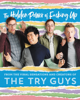 The Hidden Power of F*cking Up - The Try Guys, Keith Habersberger, Zach Kornfeld, Eugene Lee Yang & Ned Fulmer