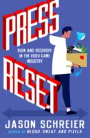 Jason Schreier - Press Reset artwork