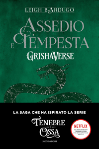 Grishaverse - Assedio e tempesta Copertina del libro