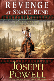 Revenge at Snake Bend (The Texas Riders Western #1) (A Western Frontier Fiction)