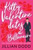 Jillian Dodd - Kitty Valentine Dates a Billionaire  artwork