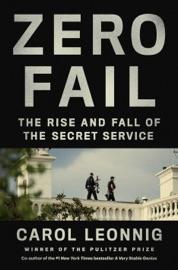 Zero Fail - Carol Leonnig by  Carol Leonnig PDF Download