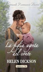 La figlia segreta del conte di Helen Dickson Copertina del libro
