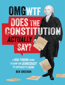 OMG WTF Does the Constitution Actually Say? Book Cover