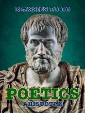 Download and Read Online Poetics