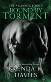 Bound by Torment (The Alliance, Book 5)