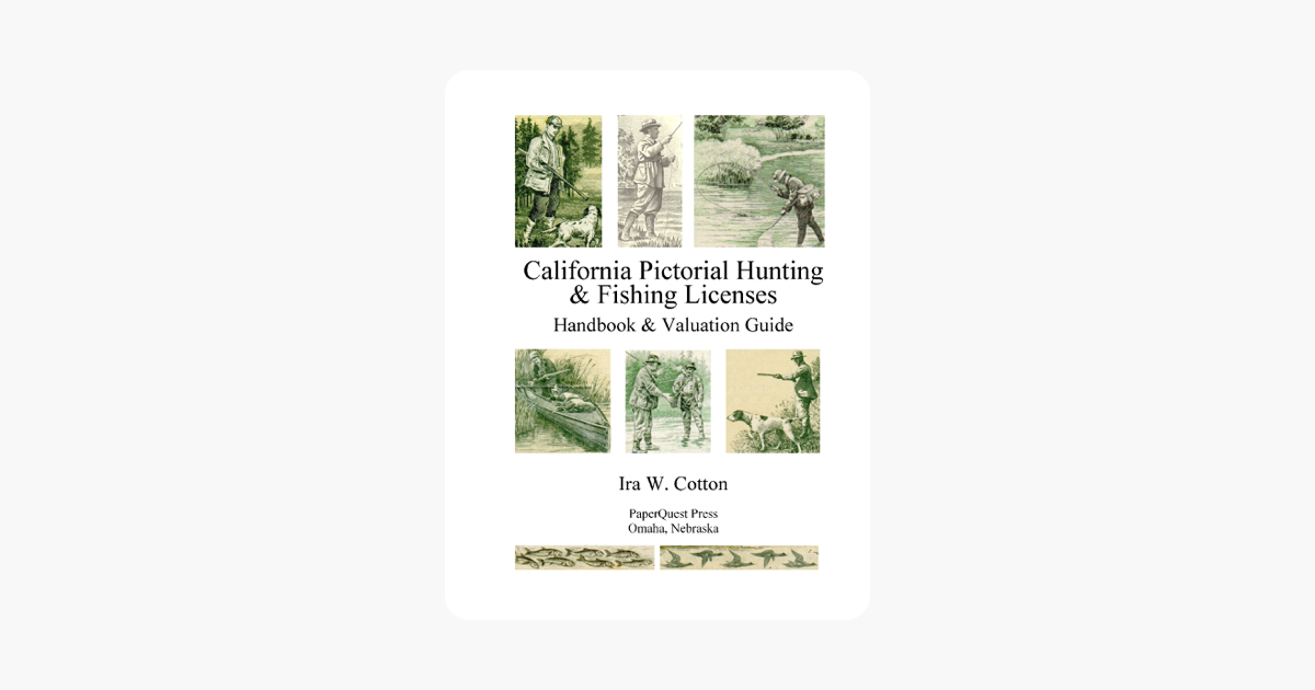 ‎California Pictorial Hunting & Fishing Licenses