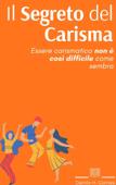 Il Segreto del Carisma Book Cover