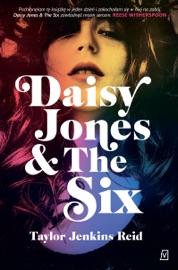 Daisy Jones & The Six - Taylor Jenkins Reid by  Taylor Jenkins Reid PDF Download