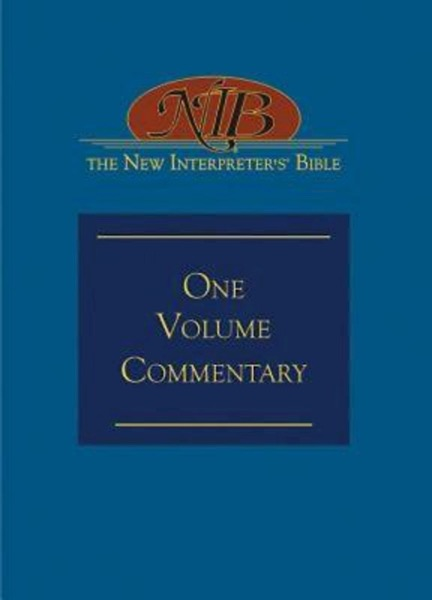 The New Interpreter's® Bible One-Volume Commentary