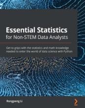 Essential Statistics for Non-STEM Data Analysts