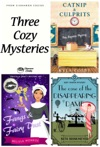 Three Cozy Mysteries Catnip  Culprits Fangs  Fairy Dust And The Case Of The Disappearing Dame Women Sleuths Culinary Cozy Mysteries  Paranormal Mystery