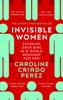 Caroline Criado Perez - Invisible Women artwork