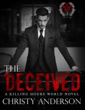 The Deceived: A Killing Hours World Novel