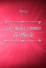 Les deux crimes de Thècle