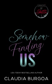 Somehow Finding Us