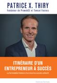 Itinéraire d'un entrepreneur à succès