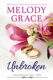 Unbroken - Melody Grace by  Melody Grace PDF Download