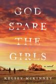 Download and Read Online God Spare the Girls